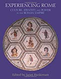 img - for Experiencing Rome: Culture, Identity and Power in the Roman Empire book / textbook / text book