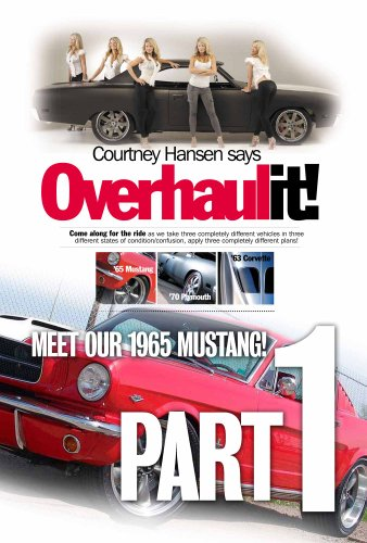 Mustang 1965 Restoration (Overhaulit! Part 1: Meet our 1965 Mustang (Overhaulit! - 1965 Mustang))