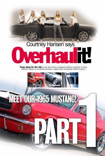 Restoration 1965 Mustang (Overhaulit! Part 1: Meet our 1965 Mustang (Overhaulit! - 1965 Mustang))