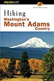 Hiking Washington's Mount Adams Country, Fred Barstad, 0762730900