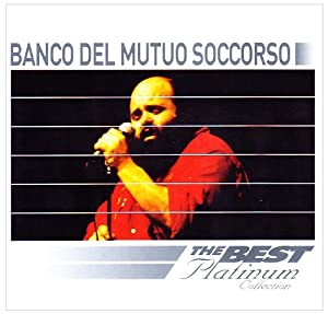 - The Best of Platinum by Banco Del Mutuo Soccorso (1996