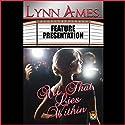 All That Lies Within Hörbuch von Lynn Ames Gesprochen von: Emily Beresford