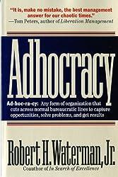 Adhocracy: The Power to Change