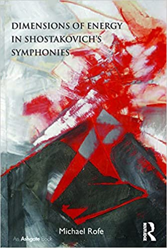 Dimensions Of Energy In Shostakovich S Symphonies Kindle