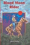Blood Moon Rider, Zack C. Waters, 1561643505