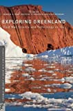 img - for Exploring Greenland: Cold War Science and Technology on Ice (Palgrave Studies in the History of Science and Technology) book / textbook / text book