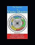The Journey of Vastu Shastra: Let's have More
