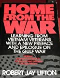 Home from the War : Learning from Vietnam Veterans, Lifton, Robert J., 0807055050