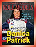 img - for Danica Patrick (Modern Role Models) by Kristine Brennan (2008-10-01) book / textbook / text book