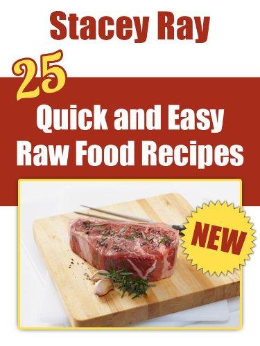 Download 25 quick easy raw food recipes book pdf audio idx0dvctu forumfinder Choice Image