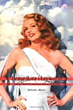 Being Rita Hayworth : Labor, Identity, and Hollywood Stardom, McLean, Adrienne L., 0813533899
