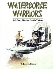Waterborne Warriors: U.S. Army Riverine Craft in Vietnam