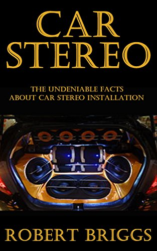 car-stereo-the-undeniable-facts-about-car-stereo-installation