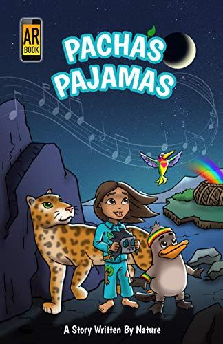 Pacha's Pajamas: A Story Written by Nature (Morgan James - Through Unity Music