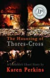 Image of The Haunting of Thores-Cross: A Yorkshire Ghost Story