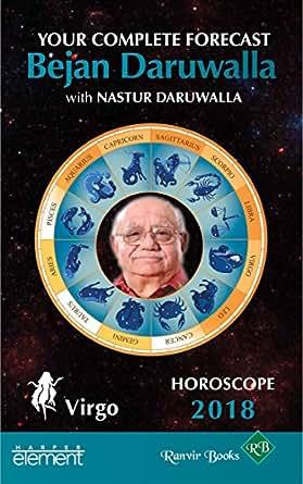 Horoscope 2018: Your Complete Forecast, Virgo eBook: Bejan Daruwalla