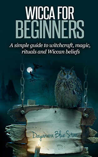 Wicca for beginners a simple guide to witchcraft magic rituals wicca for beginners a simple guide to witchcraft magic rituals and wiccan beliefs fandeluxe Image collections