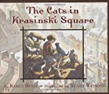Front cover for the book The Cats in Krasinski Square by Karen Hesse