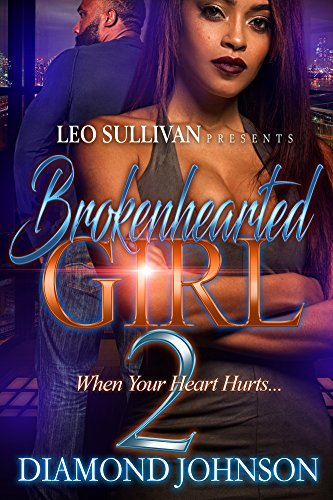 Brokenhearted Girl 2: When Your Heart Hurts ()