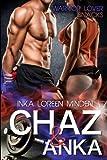Chaz & Anka: Warrior Lover Snacks 1