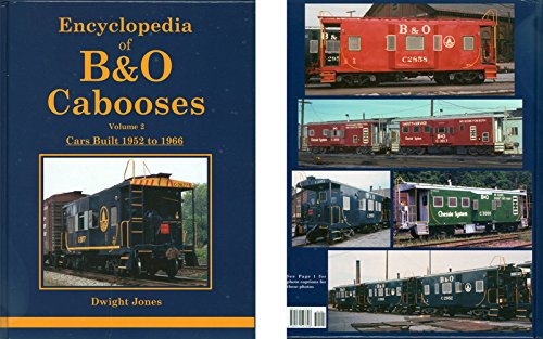 Read Online Encyclopedia of B&O Cabooses Vol 2: Cars Built 1952-66 ebook