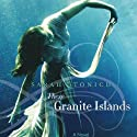 These Granite Islands Audiobook by Sarah Stonich Narrated by Elizabeth Klett