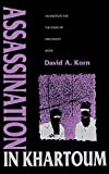 img - for Assassination in Khartoum: An Institute for the Study of Diplomacy Book book / textbook / text book