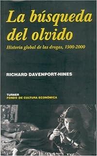 Historia global de las drogas, 1500-2000 (Spanish