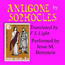 Antigone: Translated by F. L. Light Audiobook by F. L. Light (translator), Sophocles Narrated by Jesse M. Bernstein