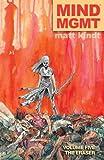 MIND MGMT Volume 5: The Eraser
