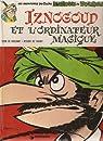 Iznogoud, tome 6 : Iznogoud et l'Ordinateur magique par Tabary
