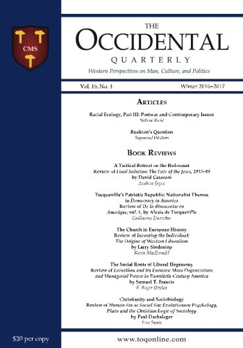 Product picture for The Occidental Quarterly: Western Perspectives on Man, Culture, and Politics (Winter 2016-2017) (Volume 16) by Kevin MacDonald Ph.D.
