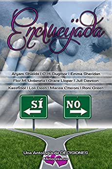 Encrucijada: Antología Multiautor (Spanish Edition) by [Green, Roni]