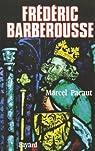Frédéric Barberousse par Pacaut