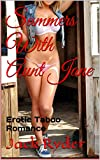 Summers With Aunt Jane: Erotic Taboo Romance