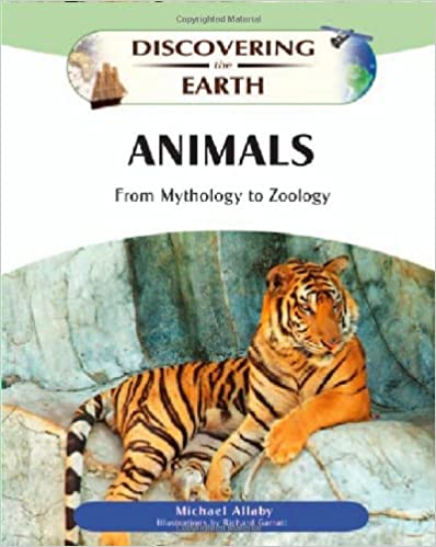 Animals, From Mythology to Zoology - M. Allaby [PDF]