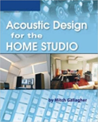 Exceptionnel Acoustic Design For The Home Studio: Mitch Gallagher: 0884088100339:  Amazon.com: Books