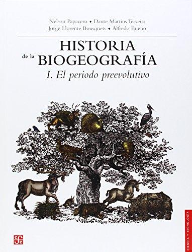 Descargar Libro Historia De La Biogeografia 1. El Periodo Preevolutivo N. Papavero