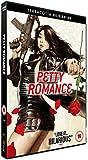 Petty Romance [DVD]