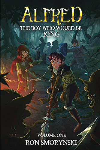 Alfred: The Boy Who Would Be King (Alfred the Boy King Book 1) by [Smorynski, Ron]