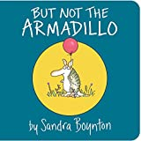 #5: But Not the Armadillo