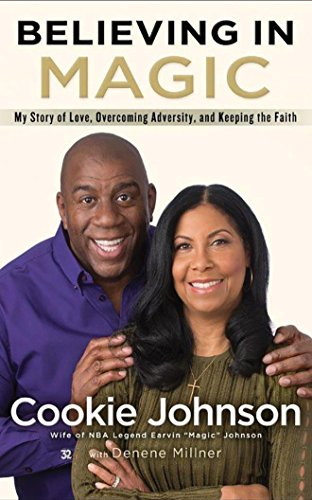 Believing in Magic: My Story of Love, Overcoming Adversity, and Keeping the Faith by Brilliance Audio