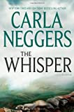 The Whisper, Carla Neggers, 0778328511