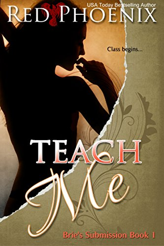 Teach Me (Brie's Submission, #1)