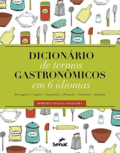 Dicionário de Termos Gastronômicos em 6 Idiomas