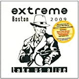 Take Us Alive: Boston 2009 Live Edition by Extreme (2010) Audio CD