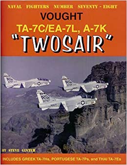 Vought TA-7C/EA-7L, A-7K Twosair (Naval Fighters)