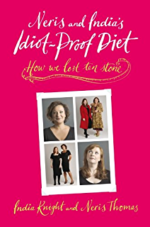 neris and india s idiot proof diet cookbook thomas neris knight india rawlinson bee