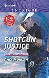 Shotgun Justice: What Happens on the Ranch bonus story (Texas Rangers: Elite Troop)