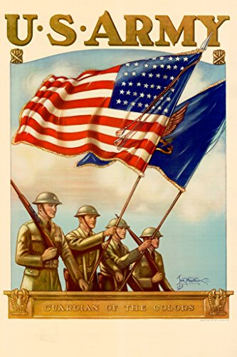 WPA War Propaganda US Army Guradian Of The Colors Recruiting Poster 12x18